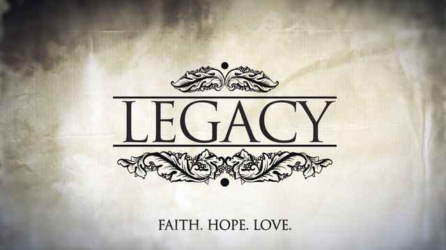 The Legacy of Faith